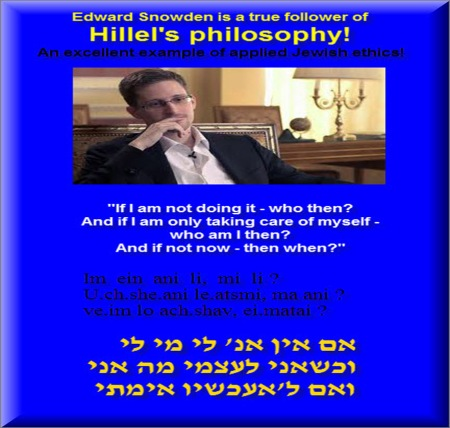 Edward Snowden is a true follower of Hilel's philosophy 3