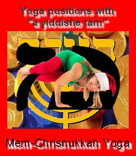 The famous Christnukah-MEM Yoga-position