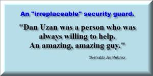 Dan Uzan en uerstattelig sikkerhedsvagt